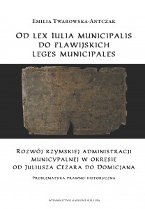 Od lex Iulia municipalis do flawijskich leges municipales